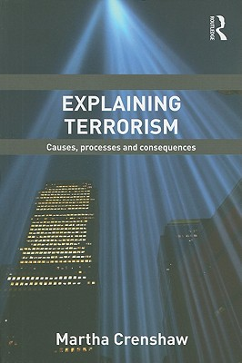 Explaining Terrorism By Crenshaw, Martha