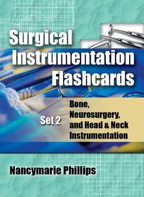 Surgical Instrument Flashcards Set 2 By Phillips, Nancymarie